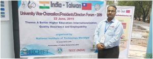 Dr. Rajnish Sharma, Dean (Research) attended India Taiwan University Vice Chancellors/ Presidents/ Directors forum at NIT Warangal on 22nd June, 2019.